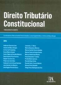 Imagem - Direito Tributário Constitucional: Temas Atuais Relevantes