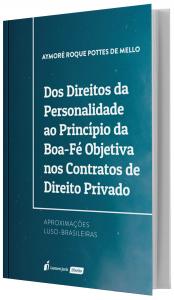 Imagem - Direitos da Personalidade ao Princípio da Boa-Fé Objetiva nos Contratos de Direito Privado