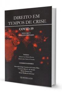 Imagem - Direito em Tempos de Crise. COVID-19: Volume V - Direito Privado