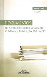 Imagem - Documentos no Comércio Exterior, a Carta de Crédito e a Publicação 600 da Cci