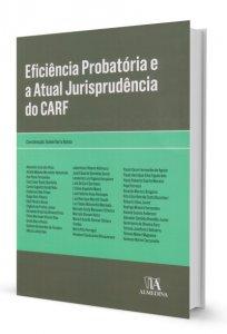 Imagem - Eficiência Probatória e a Atual Jurisprudência da CARF