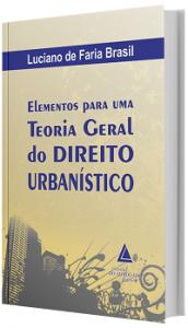Imagem - Elementos Para Uma Teoria Geral Do Direito Urbanístico