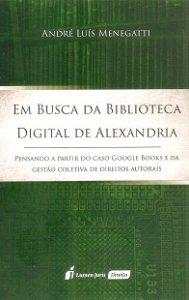 Imagem - Em Busca da Biblioteca Digital de Alexandria