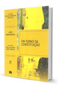 Imagem - Em Torno da Constituição - Coleção Constitucionalismo Brasileiro