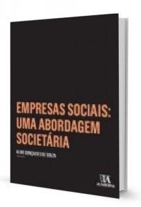 Imagem - Empresas Sociais: uma abordagem societária