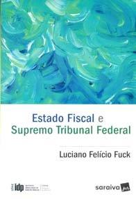 Imagem - Estado Fiscal e Supremo Tribunal Federal - (série Idp)