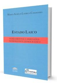 Imagem - Estado Laico - Fundamentos e Dimensões no Horizonte Democrático