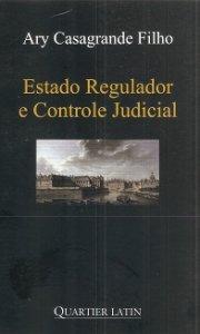 Imagem - Estado Regulador e Controle Judicial