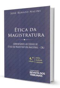 Imagem - Ética da Magistratura - Comentários ao Código de Ética da Magistratura Nacional - CNJ