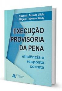 Imagem - Execução Provisória Da Pena