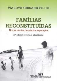 Imagem - Famílias Reconstituídas Novas Uniões Depois da Separação