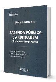 Imagem - Fazenda Pública a Arbitragem do Contrato Ao Processo