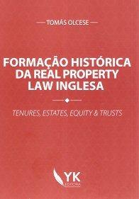 Imagem - Formação Histórica da Real Property Law Inglesa