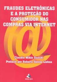 Imagem - Fraudes Eletrônicas e a Proteção do Consumidor nas Compras Via Internet