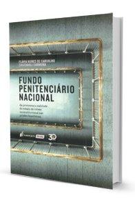 Imagem - Fundo Penitenciário Nacional