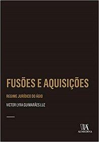 Imagem - Fusões e Aquisições - Regime Jurídico do ágio