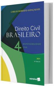 Imagem - Direito Civil Brasileiro - Responsabilidade Civil - V. 4