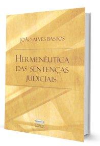 Imagem - Hermenêutica das Sentenças Judiciais