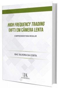 Imagem - High Frequency Trading (HFT) em Câmera Lenta: Compreender Para Regular