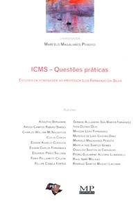 Imagem - Icms - Questões Práticas Estudos em Homenagem Ao Prof. Luís Fernando da Silva