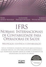 Imagem - IFRS. Normas Internacionais de Contabilidade Para Operadoras de Saúde. Precificação, Solvência e Contabilização