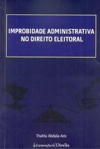 Imagem - Improbidade Adminstrativa no Direito Eleitoral