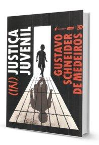 Imagem - (In)Justiça Juvenil