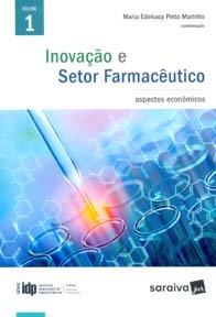 Imagem - Inovação e Setor Farmacêutico Aspectos Econômicos