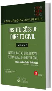 Imagem - Instituições de Direito Civil - Introdução ao Direito Civil Teoria Geral de Direito Civil - volume I