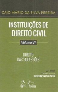 Imagem - Instituições de Direito Civil V. VI - Direito das Sucessões