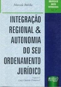 Imagem - Integração Regional & Autonomia do Seu Ordenamento Jurídico