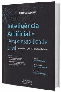 Imagem - Inteligência Artificial e Responsabilidade Civil: Autonomia, Riscos e Solidariedade