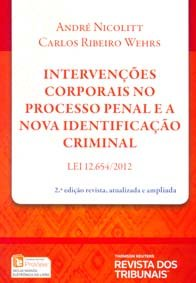 Imagem - Intervenções Corporais no Processo Penal e a Nova Identificação Criminal