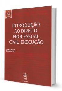 Imagem - Introdução ao Direito Processual Civil: Execução