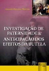 Imagem - INVESTIGAÇÃO DE PATERNIDADE E ANTECIPAÇÃO DOS EFEITOS DA TUTELA