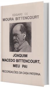 Imagem - Joaquim Macedo Bittencourt, Meu Pai