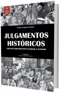 Imagem - Julgamentos Históricos: Casos que Marcaram Época no Brasil e no Mundo