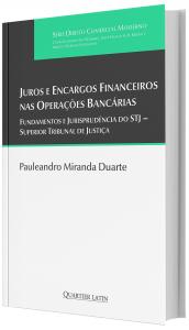 Imagem - Juros E Encargos Financeiros Nas Operações Bancarias; Fundamentos e Jurisprudência do STJ – Superior Tribunal de Justiça.