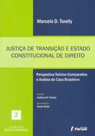 Imagem - Justiça de Transição e Estado Constitucional de Direito