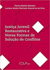 Imagem - Justiça Juvenil Restaurativa e Novas Formas de Solução de Conflitos