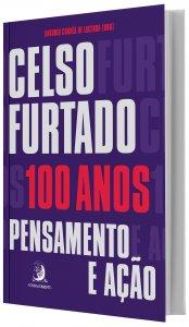 Imagem -  Celso Furtado 100 Anos Pensamento e Acao