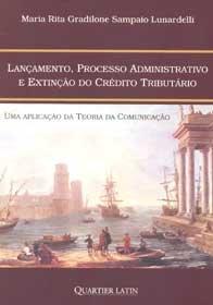 Imagem - Lançamento, Processo Administrativo e Extinção do Crédito Tributário