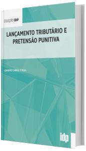 Imagem - Lançamento Tributário e Pretensão Punitiva