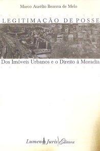 Imagem - Legitimação de Posse dos Imóveis Urbanos e O Direito a Moradia