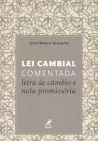 Imagem - Lei Cambial Comentada Letra de câmbio e Nota Promissória