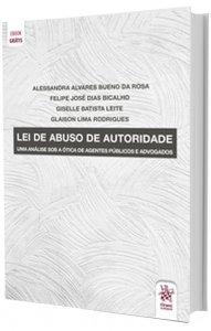 Imagem - LEI DE ABUSO DE AUTORIDADE: Uma Análise Sob A Ótica De Agentes Públicos E Advogados