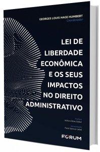 Imagem - Lei de liberdade econômica e seus impactos no direito administrativo