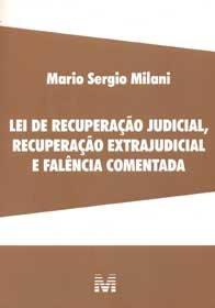 Imagem - Lei de Recuperação Judicial, Recuperação Extrajudicial e Falência Comentada
