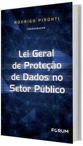 Imagem - Lei Geral de Proteção de Dados no Setor Público
