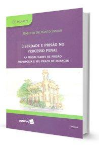 Imagem - Liberdade e Prisão no Processo Penal